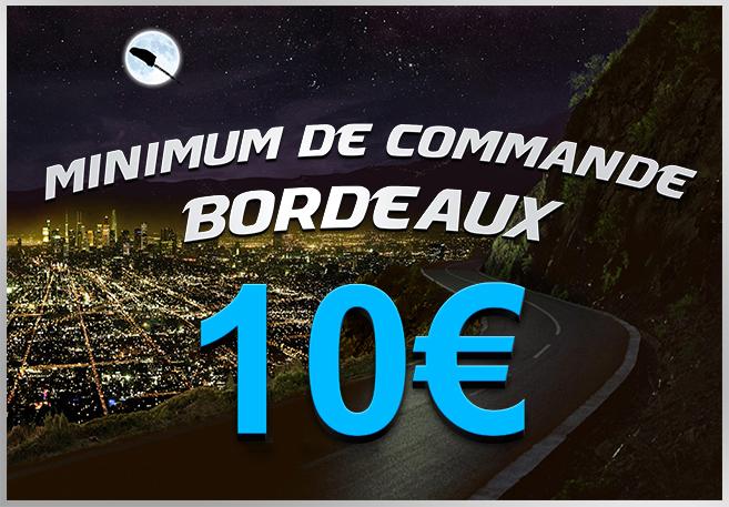 Minimum de Commande Zone Bordeaux